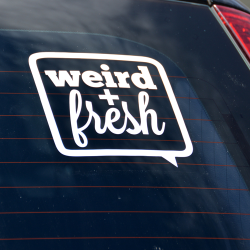Weird and Fresh Transfer Sticker