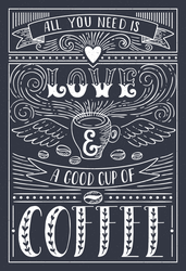 All You Need Is Love And A Good Cup Of Coffee Quote Sticker