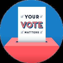 Ballot Going Into A Ballot Box, Your Vote Matters Sticker