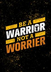 Be A Warrior Not A Worrier Workout Sticker