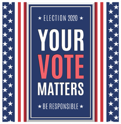 Be Responsible Your Vote Matters Election 2020 Sticker