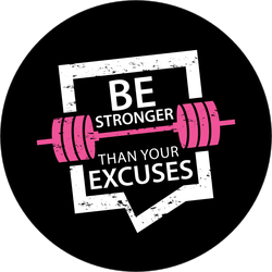 Be Stronger Than Your Excuses Workout Sticker