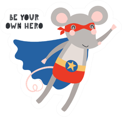Be Your Own Hero Cute Rat illustration Sticker