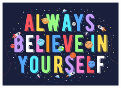 Believe In Yourself Space Theme Sticker