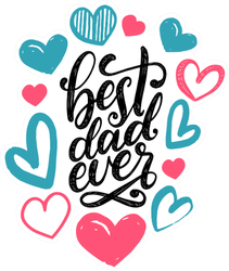 Best Dad Ever Surrounded In Hearts Sticker