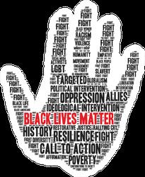 Black Lives Matter Powerful Text on Hand Sticker