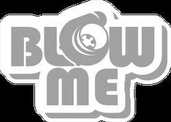 Blow Me Slogan With Turbo Icon JDM Sticker