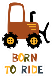 Born To Ride Tractor Illustration Sticker