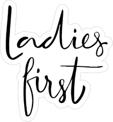 Brush Calligraphy Ladies First Sticker