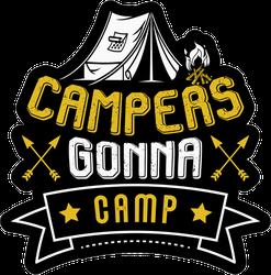 Campers Gonna Camp Sticker