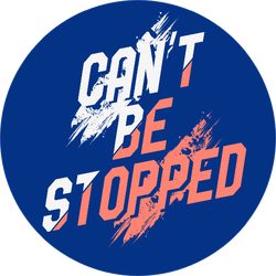 Can't It Be Stopped, Inspirational Fitness Quote Sticker