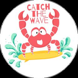 Catch The Wave Surfing Crab Sticker