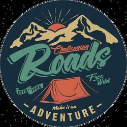 Challenging Roads Make It An Adventure Sticker