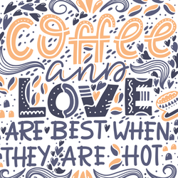 Coffee And Love Are Best When They Are Hot Sticker