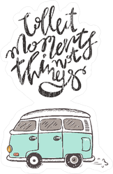 Collect Moments Not Things Hippie Sticker