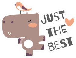 Cute Baby Hippo Just The Best Sticker
