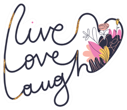 Cute Romantic Illustration Live Love Laugh Sticker