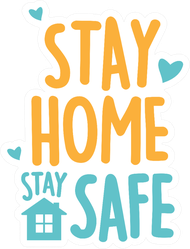 Cute Stay Home Stay Safe Sticker