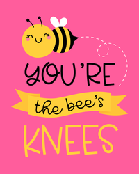 Cute You're The Bee's Knees Sticker