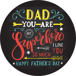 Dad You Are My Superhero Father's Day Sticker