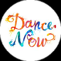 Dance Now Text Circle Sticker