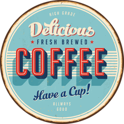 Delicious Fresh Brewed Coffee Metal Sign Sticker