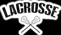 Distressed Lacrosse Quote Illustration Sticker