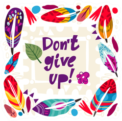 Don't Give Up Colorful Sticker