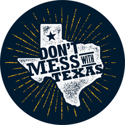 Don't Mess With Texas Circle Sticker