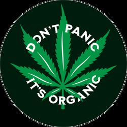Don't Panic It's Organic Pot Leaf Sticker