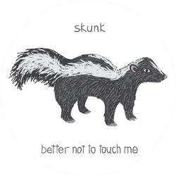 Drawn Skunk You Better Not Touch Me Sticker