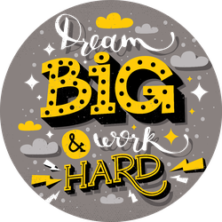 Dream Big and Work Hard Sticker