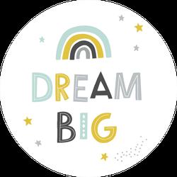Dream Big Rainbow and Stars Sticker