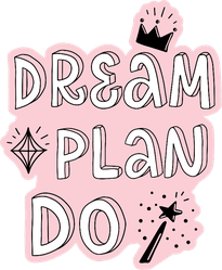 Dream Plan Do Sticker