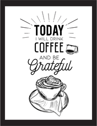 Drink Coffee and Be Grateful Sticker