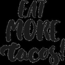 Eat More Tacos Sticker