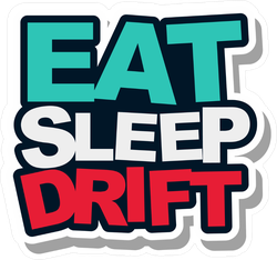 Eat Sleep Drift JDM Sticker