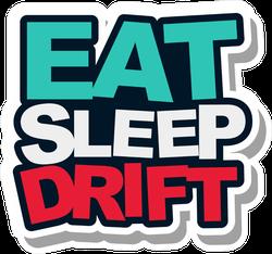 Eat Sleep Drift JDM Sticker