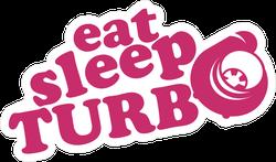 Eat Sleep Turbo JDM Sticker