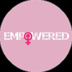 Empowered Female Sign Sticker