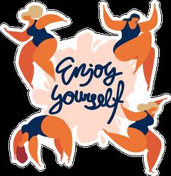 Enjoy Yourself Gymnastics Sticker