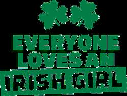 Everyone Loves an Irish Girl Sticker