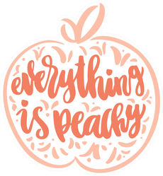 Everything Is Peachy Sticker