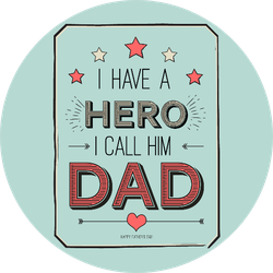 Fathers Day Card, I Have A Hero. I Call Him Dad. Sticker