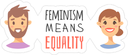 Feminism Means Equality Sticker