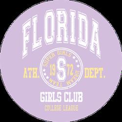 Florida Girls Club Slogan Lavender Sticker