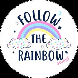 Follow The Rainbow Text Sticker