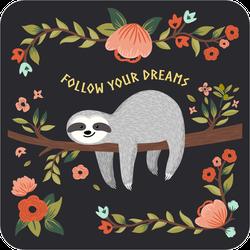 Follow Your Dreams Sloth Sticker
