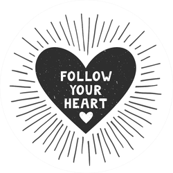 Follow Your Heart Sticker
