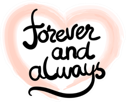 Forever And Always In Heart Sticker